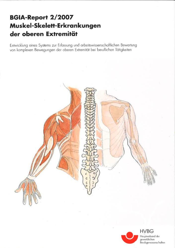 Muskel-Skelett-Erkrankungen der oberen Extremität (BGIA-Report 2/2007)